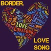 The Cure - Love Song - Border. cover