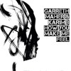Garreth Maher & Karim B - How You Make Me Feel