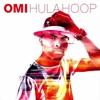Omi - Hula Hoop (MIke Versteeg Moombah Edit)FREE DOWNLOAD