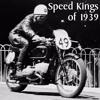speed kings of 1939