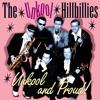 The Unkool Hillbillies - Hold Me, Hug Me, Rock Me