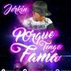 Jerkin - Porque Tengo Fama (WWW.ELGENERO.COM).mp3