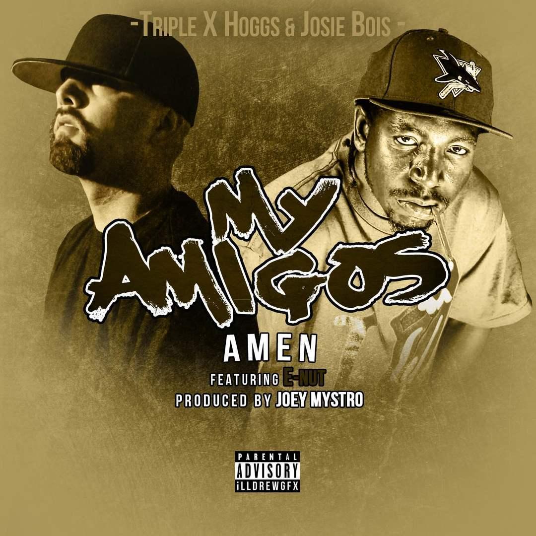 Amen ft. E-Nut - My Amigos (Prod. Joey Mystro) [Thizzler.com Exclusive]