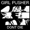 Download GIRL PUSHER