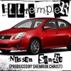 ILLtemper- Nissan Sentra (Produced by Shemrok Christ)