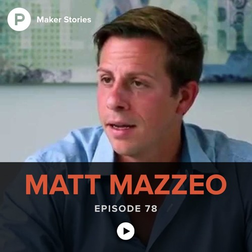 Episode 78: Matt Mazzeo
