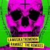 Ramirez - La Musika Tremenda (Ruben Montesco RMX)