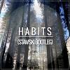 Habits (Stawski Bootleg)