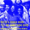 Rufus & Chaka Khan - Tell Me Something Good • Wonderlove's Extended Remix
