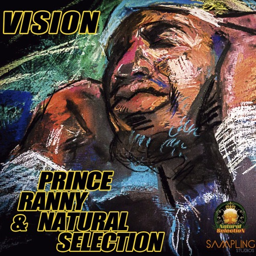 """""""VISION"""" - Prince Ranny & Natural Selection"""