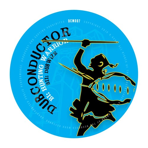 *OUT NOW* Dubbing Warrior  - DCM007B2 - Dub Conductor [SAMPLE]