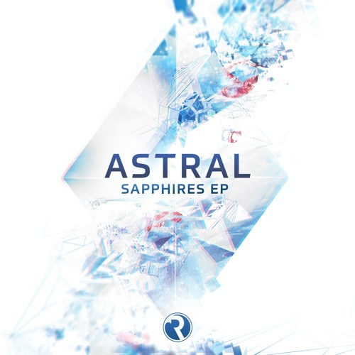 Astral - Sapphires EP