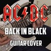 ACDC - Back In Black | Guitar Cover