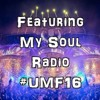 Peter james - Featuring My Soul Radio #004 (Ultra Music Festival 2016 Special)