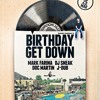 Birthday Get Down March 25 2016 Hard Rock Hotel Palm Springs Set