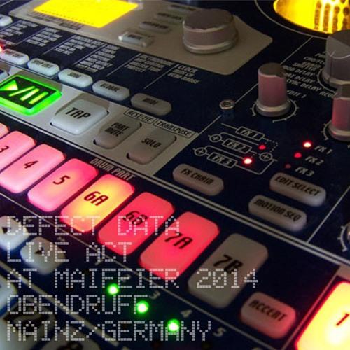 DEFECT DATA Live @ Maifeier 2014, ObenDruff