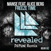 Manse Ft Alice Berg - Freeze Time (DAPUN Remix)