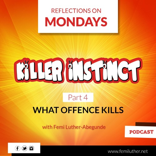 What Offence Kills