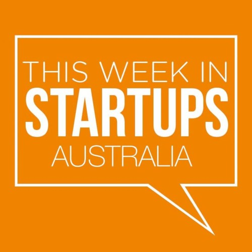 This Week In Startups Australia S04E05 - VR Special