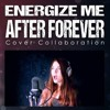 Energize Me - After Forever Cover By Alina Lesnik Feat. David Olivares