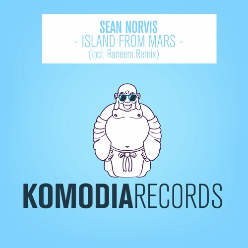 Sean Norvis - Island From Mars (Raneem Remix) [OUT NOW]