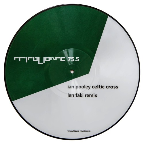 Ian Pooley - Celtic Cross (Len Faki Remix) snippet