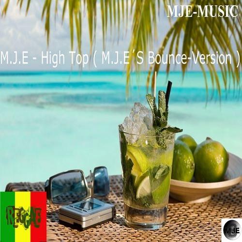 M.J.E - High Top ( M.J.E´S - Bounce - Version 2016 )