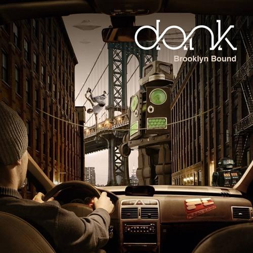 DANK - Brooklyn Bound {Funky Element Records}