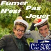 Fumer N'est Pas Jouer (Feat Le C'est Pas Sorcier Crew )