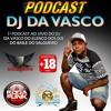 PODCAST - DJ DA VASCO (001) ELENCO DOS DJ´S DO BAILE DO SALGUEIRO mp3