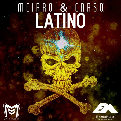 Meirro & Carso - Latino Final Mixdown(Orginal Mix)