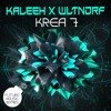 KALEEH x Wltndrf - Krea 7 [FREE DOWNLOAD]