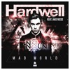 Hardwell feat. Jake Reese - Mad World (No Noun Remix)(Free Download) mp3