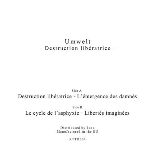 Umwelt - Destruction Libératrice EP - RTTD004