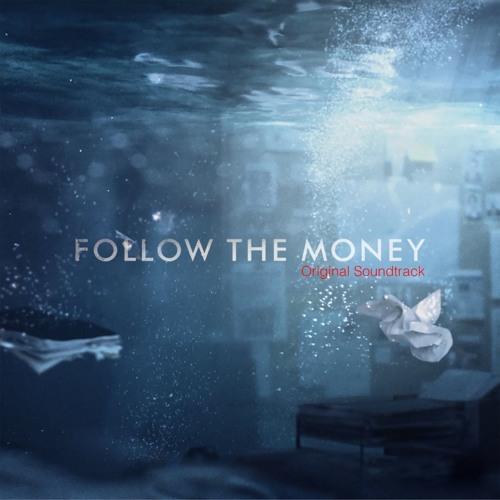 'Follow The Money/Bedrag' Soundtrack by Tobias Wilner