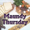 Maundy Thursday (03-24-2016)
