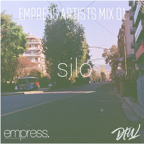 Empress Artists - silo - Empress Artists Mix 01