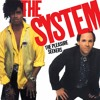 The System - The Pleasure Seekers (Long Vocal Version)