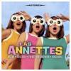 Las Annettes - I'm not your girlfriend