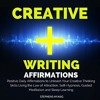 ✔ Creative Writing Affirmations #Creativewriting Affirmations at www.positivemindhub.com