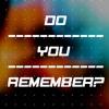 Joy Corporation - Do You Remember - (Joseph Chakar Bootleg)