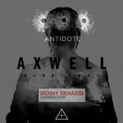 Axwell, Benny Benassi, Swedish House Mafia - Barricade vs Satisfaction vs Antidote(LRANTZ Rework)