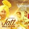 Jatt Mele Aa Gya - ranjit bawa(out now 2016 )