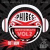 Phibes - Ghetto Beats Vol. 2 Minimix (Out Now)