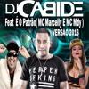 DJ Cabide Feat  É O Patrão( MC Marcelly E MC Mdy )