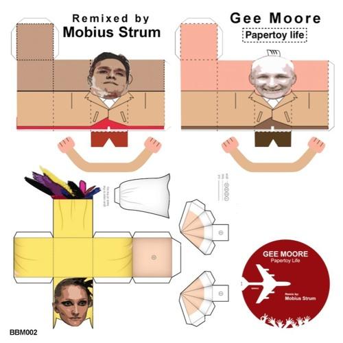 Gee Moore, Papertoy Life (Mobius Strum Remix) 128kpbs