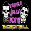 Vanilla Jelly Pilots (OMFG VS TwentyOnePilots)(MshMfia) BUY=FREE DOWNLOAD