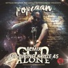 Popcaan Ft Kruze 45 - God Alone (Remix) (Dancehall Single 2016)