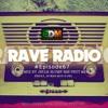 Rave Radio Episode 067 with Pnut & Jelly