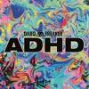 Darq E Freaker - 'ADHD EP'